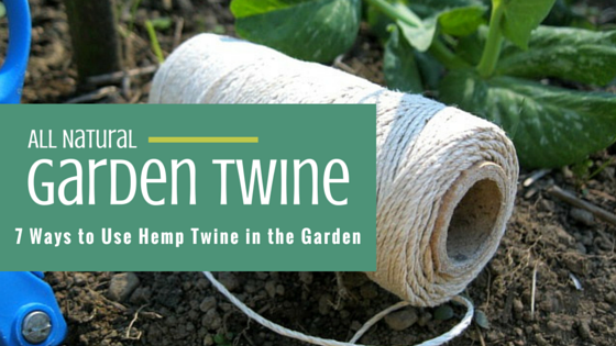 Garden Twine 7 Ways to Use Hemp Twine in Your Garden
